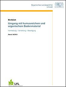 Titelbild zu: Umgang mit humusreichem und organischem Bodenmaterial - Vermeidung - Verwertung - Beseitigung