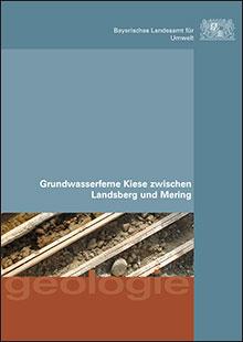 Titelbild zu: Grundwasserferne Kiese zwischen Landsberg und Mering