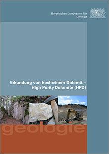 Titelbild zu: Erkundung von hochreinem Dolomit - High Purity Dolomite (HPD) - heimischer Dolomitstein als begehrter Rohstoff für die Industrie