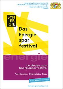 Titelbild zu: Leitfaden zum Energiesparfestival - Anleitungen, Checkliste, Tipps