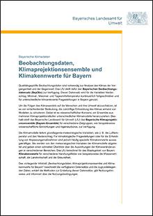Titelbild zu: Beobachtungsdaten, Klimaprojektionsensemble und Klimakennwerte für Bayern