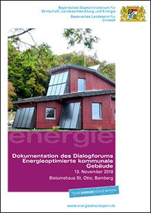 Titelbild zu: Dokumentation des Dialogforums Energieoptimierte kommunale Gebäude in Nordbayern