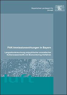 Titelbild zu: PAK-Immissionswirkungen in Bayern - Langzeituntersuchung polyzyklischer aromatischer Kohlenwasserstoffe mit Biomonitoring-Verfahren