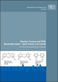 Titelbild zu: Dioxine, Furane und PCB: Dauerhaft stabil - nicht immer von Vorteil - 20 Jahre Biomonitoring in Bayern