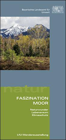 Titelbild zu: Faszination Moor - Naturwunder, Lebensraum, Klimaschutz