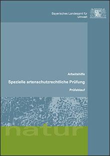 Titelbild zu: Arbeitshilfe - Spezielle artenschutzrechtliche Prüfung - Prüfablauf