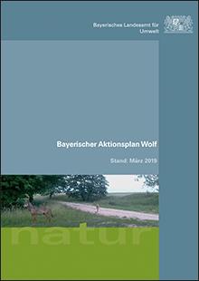 Titelbild zu: Bayerischer Aktionsplan Wolf