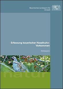 Titelbild zu: Erfassung bayerischer Haselhuhn-Vorkommen - Ostbayern