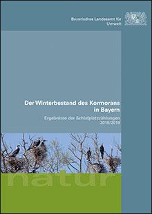 Titelbild zu: Der Winterbestand des Kormorans in Bayern - Ergebnisse der Schlafplatzzählungen 2018/2019