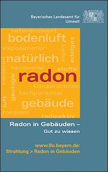 Titelbild zu: Radon in Gebäuden - Gut zu wissen